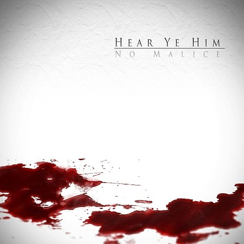 Play & Download Hear Ye Him by No Malice | Napster