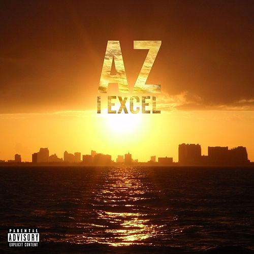 Play & Download I Excel - Single by AZ | Napster
