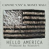 Hello America (feat. Money Malc) - Single by Capone