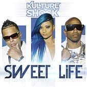 Play & Download Sweet Life - Single by Kultur Shock | Napster