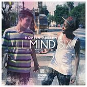 Ill Mind Six: Old Friend - Single by Hopsin