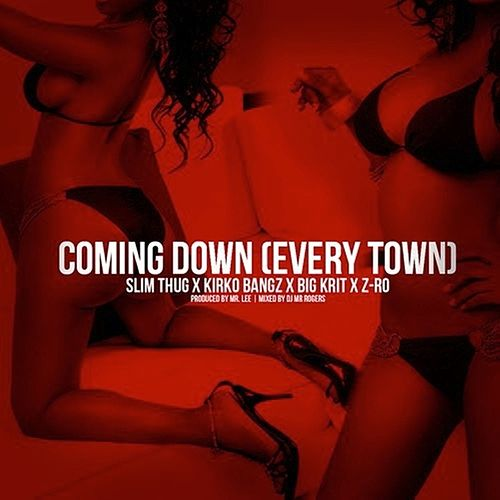 Play & Download Coming Down (feat. Z-Ro, Big K.R.I.T. & Kirko Bangz) - Single by Slim Thug | Napster