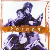 Play & Download Korong (Breton Group - Celtic Music from Brittany - Keltia Musique - Bretagne) by Kornog | Napster