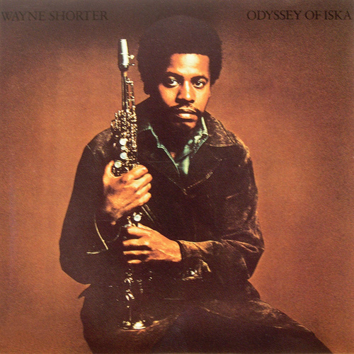 Play & Download Odyssey Of Iska by Wayne Shorter | Napster