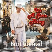 It's a Sure Thing by Burt Conrad