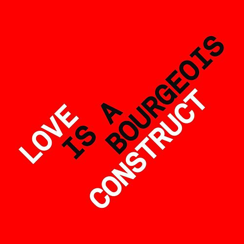 Love is a Bourgeois Construct (Remixes) by Pet Shop Boys
