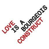 Love is a Bourgeois Construct (EP) by Pet Shop Boys