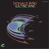 Electric Byrd by Donald Byrd
