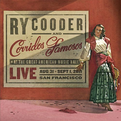 Live in San Francisco by Ry Cooder