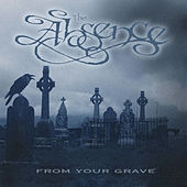 From Your Grave by The Absence