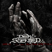 Play & Download Insurgent by Dew-Scented | Napster