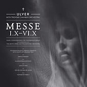 Play & Download Messe I.X–Vi.X by Ulver | Napster