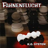 Play & Download K.o. System by Fahnenflucht | Napster