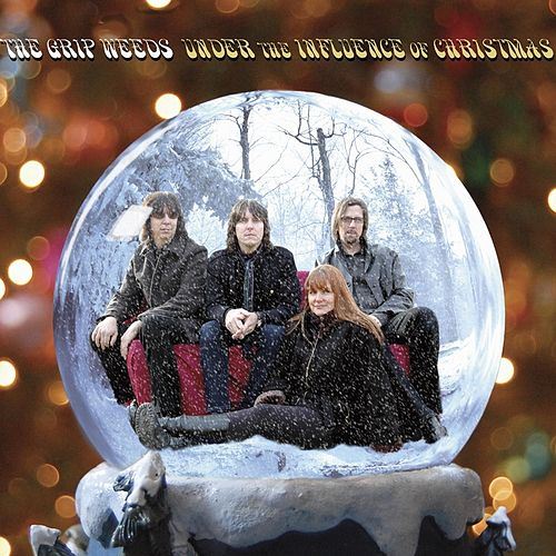 Under the Influence of Christmas by The Grip Weeds