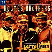 Play & Download Lotto Land by The Holmes Brothers | Napster