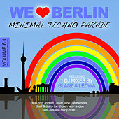 We Love Berlin 6.1 - Minimal Techno Parade (Incl. DJ Mix By Glanz & Ledwa) by Various Artists