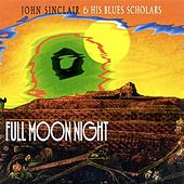 Play & Download Full Moon Night by John Sinclair | Napster