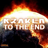Play & Download To The End by Kraken | Napster