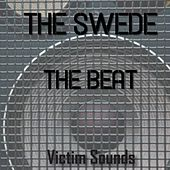 Play & Download The Beat by The Swede | Napster