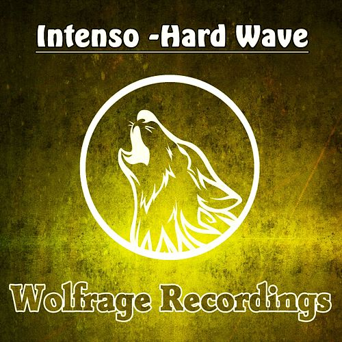 Play & Download Hard Wave by Intenso | Napster