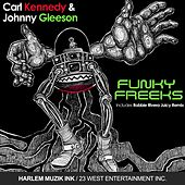 Play & Download Funky Freeks by Carl Kennedy | Napster