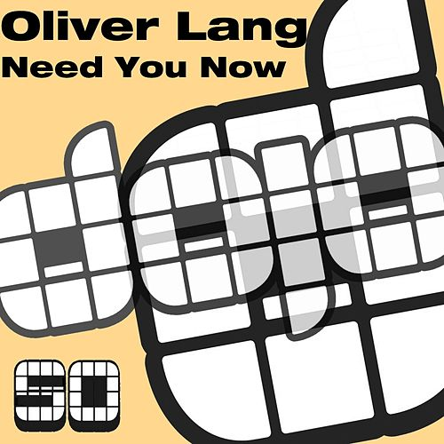 Play & Download Need You Now by Oliver Lang | Napster
