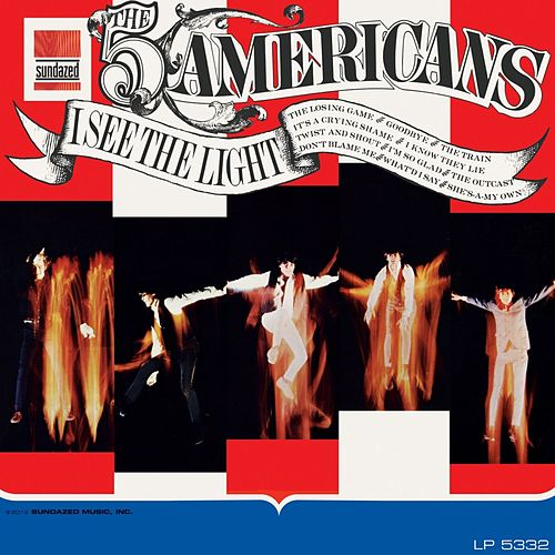 Play & Download I See The Light by The Five Americans | Napster
