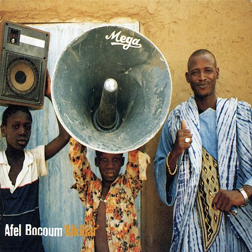 Play & Download Alkibar by Afel Bocoum | Napster