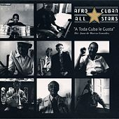Play & Download A Toda Cuba Le Gusta by Afro-Cuban All Stars | Napster