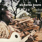 Play & Download Radio Mali by Ali Farka Toure | Napster
