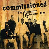 Play & Download The Definitive 16 Greatest Hits by Commissioned | Napster