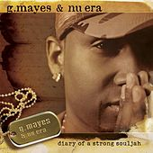 Play & Download Diary Of A Strong Souljah by Gary Mayes & Nu Era | Napster