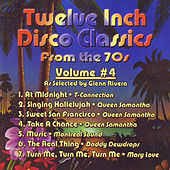 Twelve Inch Disco Classics from the '70s, Vol. 4 by Various Artists