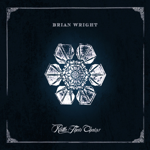 Play & Download Rattle Their Chains by Brian Wright | Napster