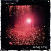 Play & Download Heavy Early by Craig Smith | Napster