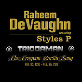 Play & Download Triggaman (feat. Styles P) by Raheem DeVaughn | Napster