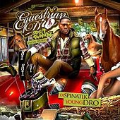 Equestrian Dro by Young Dro