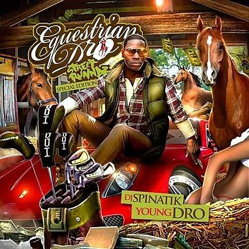 Play & Download Equestrian Dro by Young Dro | Napster