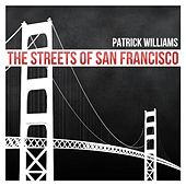 The Streets of San Francisco by Patrick Williams
