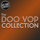 The Doo Wop Collection by Various Artists