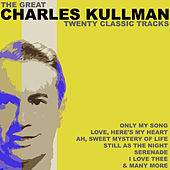 Play & Download 20 Classic Tracks by Charles Kullman | Napster