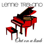 Play & Download Out On A Limb by Lennie Tristano | Napster