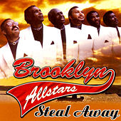 Steal Away by The Brooklyn All-Stars