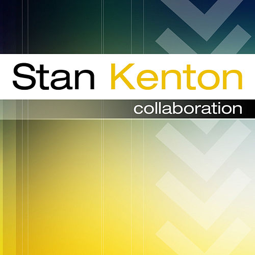 The Stan Kenton Story  Collaboration by Stan Kenton