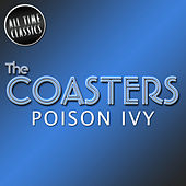 Play & Download Poison Ivy by The Coasters | Napster