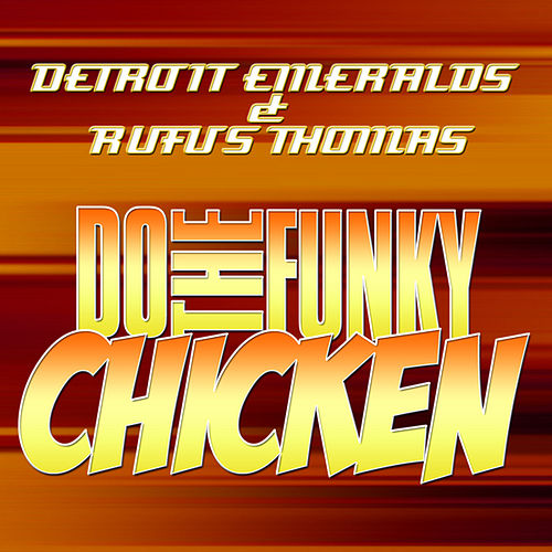 Play & Download Do the Funky Chicken by Various Artists | Napster