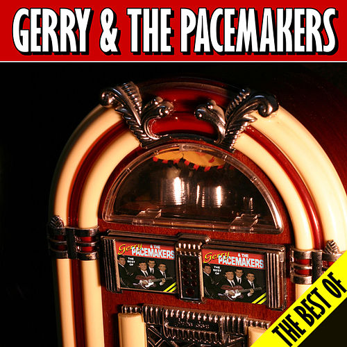 Play & Download The Best Of by Gerry and the Pacemakers | Napster
