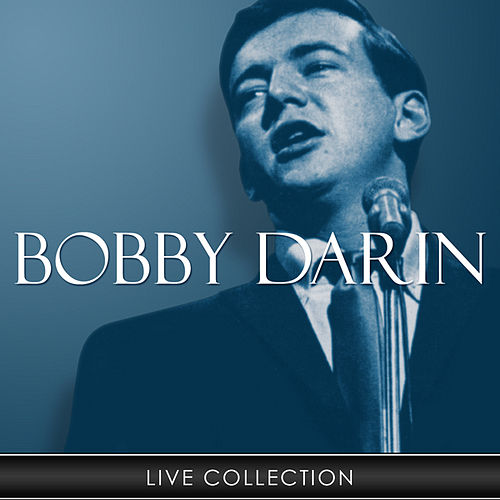 Live Collection by Bobby Darin