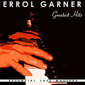 Greatest Hits by Errol Garner