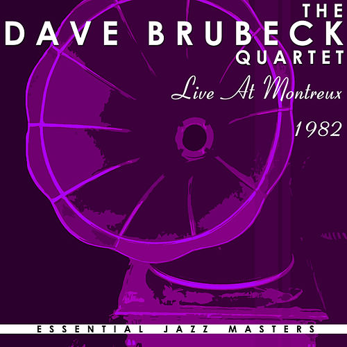 Live at Montreux 1982 by Dave Brubeck